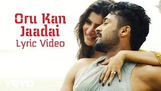 Anjaan - Oru Kan Jaadai Lyric | Suriya, Samantha | Yuvan