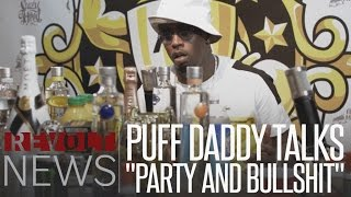 Drink Champs | Puff Daddy talks