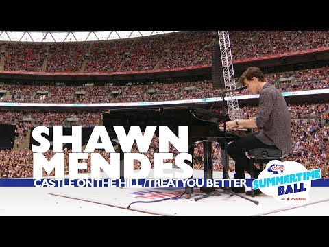 Shawn Mendes 'Castle On The Hill  Treat You Better' (Live At Capital's Summertime Ball 2017)