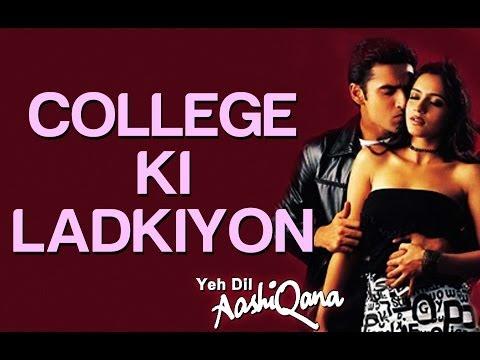 College Ki Ladkiyan - Yeh Dil Aashiqana | Karan Nath & Jividha | Udit Narayan