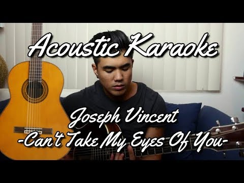 Download Joseph Vincent - Can't Take My Eyes Off You (Karaoke Acoustic) free