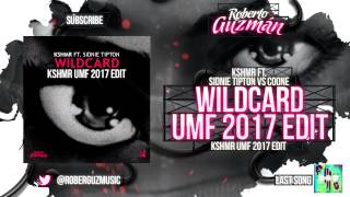 KSHMR Ft. Sidnie Tipton vs Coone - Wildcard (KSHMR UMF 2017 Edit)