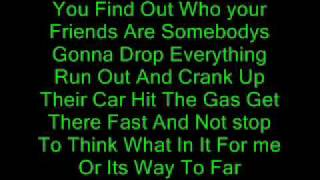 You Find Out Who Your Friends Are Lyrics(: