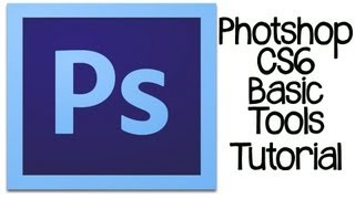 Photoshop CS6 Tutorial: Basic Rundown Of Design Tools and Overview