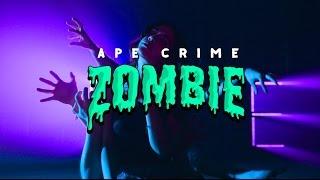 ApeCrime - Zombie