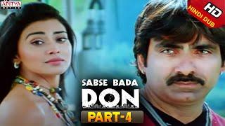 Sabse Bada Don Hindi Movie Part 4/11 - Ravi Teja, Shriya
