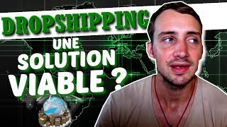 Le dropshipping, une solution viable ?