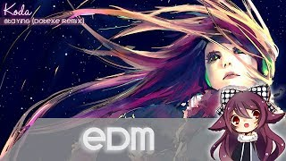 【EDM】Koda - Staying (DotEXE Remix) [Free Download]