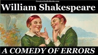 THE COMEDY OF ERRORS by William Shakespeare - FULL Audio Book | Greatest Audio Books