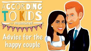 Kids Give Harry and Meghan Royal Wedding Advice | According to Kids