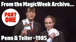 Penn and Teller Go Public - Magicians - 1985 - MagicWeek.co.uk