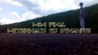 IJL.UK VI // I-Eternal'S VS Dynamite // 1-64 Final