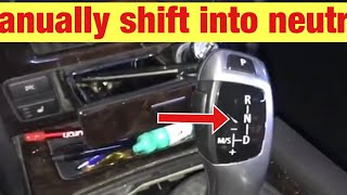 How to Manually Shift a BMW into Neutral with  Electronic Shifter
