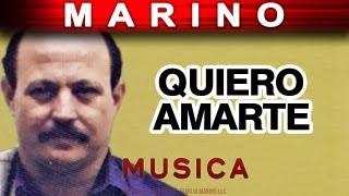 Marino - Quiero Amarte (musica)