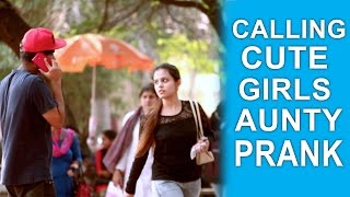 Calling Cute Girls 'AUNTY' Prank | Pranks in India | Trouble Seekers