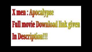 X men :  Apocalypse Full movie English download link