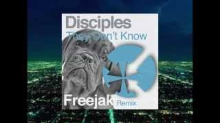 Disciples-They Don't Know (Freejak Remix) [Heldeep Radio]