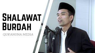 Shalawat Burdah - Ustadz Abdul Somad #Shalawat #UAS