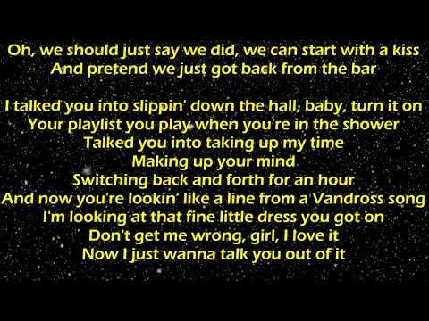 Talk You Out of It - Florida Georgia Line Lyrics