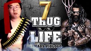 Thug Life Irmãos Piologo 7