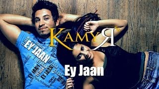 KAMYAR - EY JAAN (Official Music Video)