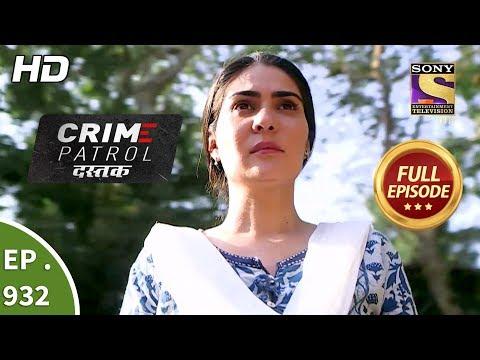Xxx Mp4 Crime Patrol Dastak Ep 932 Full Episode 13th December 2018 3gp Sex