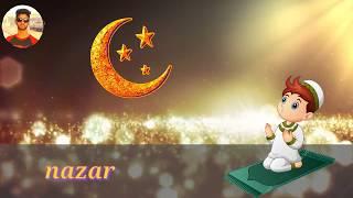 Ramzan ka chand nazar aaya naat whatsapp status    2018 ramzan whatsapp status    ramzan status   ©©