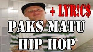 Paks Matu - Hip Hop
