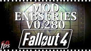 Fallout 4 MOD ENBSeries v0.280 обзор | Меняет FPS в самой игре!