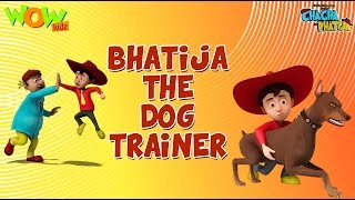 Bhatija The Dog Trainer - Chacha Bhatija - 3D Animation Cartoon for Kids