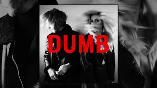 Smith & Thell - DUMB (Official Audio)