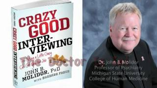 CRAZY GOOD INTERVIEWING BOOK TRAILER     Dr. John B Molidor author