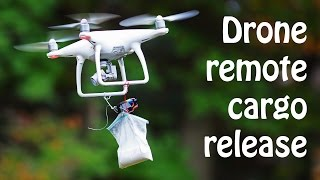 Drone Quadcopter remote cargo release how to build