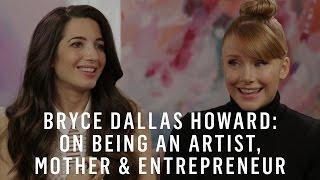 Bryce Dallas Howard & Marie Forleo: On Being An Artist, Mother & Entrepreneur
