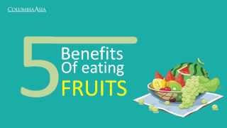 5 benefits of eating fruits