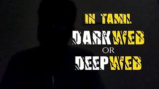 Dark Web or Deep Web | TOR Browser | Internet Illegal Market | in Tamil