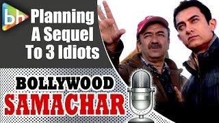 Aamir Khan | R.Madhavan | Sharman Joshi in '3 Idiots' Sequel