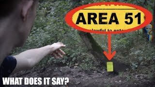 I FOUND AN AREA 51 SIGN IN MY WOODS! *Aliens?*
