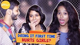 Why Girls Cry During First Time | Corrupted Mind Challenge | Kolkata Girls Open Talk | Wassup India