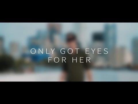 Only Got Eyes For Her Ezra Jordan Official Video