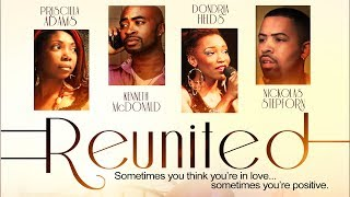 A Second Chance At Love? - Reunited - New Romance Movie