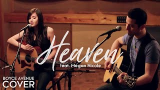 Bryan Adams - Heaven (Boyce Avenue feat. Megan Nicole acoustic cover) on Spotify & Apple