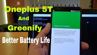 Oneplus 5T and Greenify to Improve Battery Life Performance