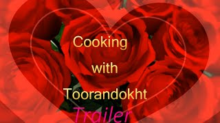 Cooking with Toorandokht Channel Trailer