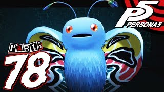 Persona 5 - Part 78 - Mothman