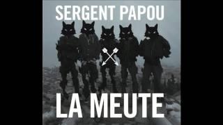 Appel au désordre feat. Le Cercle & Labsyl - Sergent Papou
