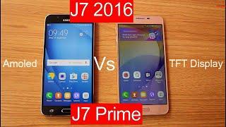 Samusung Galaxy J7 Prime Vs J7 2016 Detail Comparison |Amoled vs TFT[Hindi]