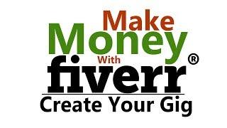 How To Make Effective Fiverr New Gig | Bangla New Tutorial Fiverr | ফাইভার গিগ