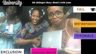 10 things they don't tell you about University| Episode 19
