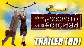 Héctor y el Secreto de la Felicidad - Hector and the Search for Happiness - Trailer Subtitulado (HD)